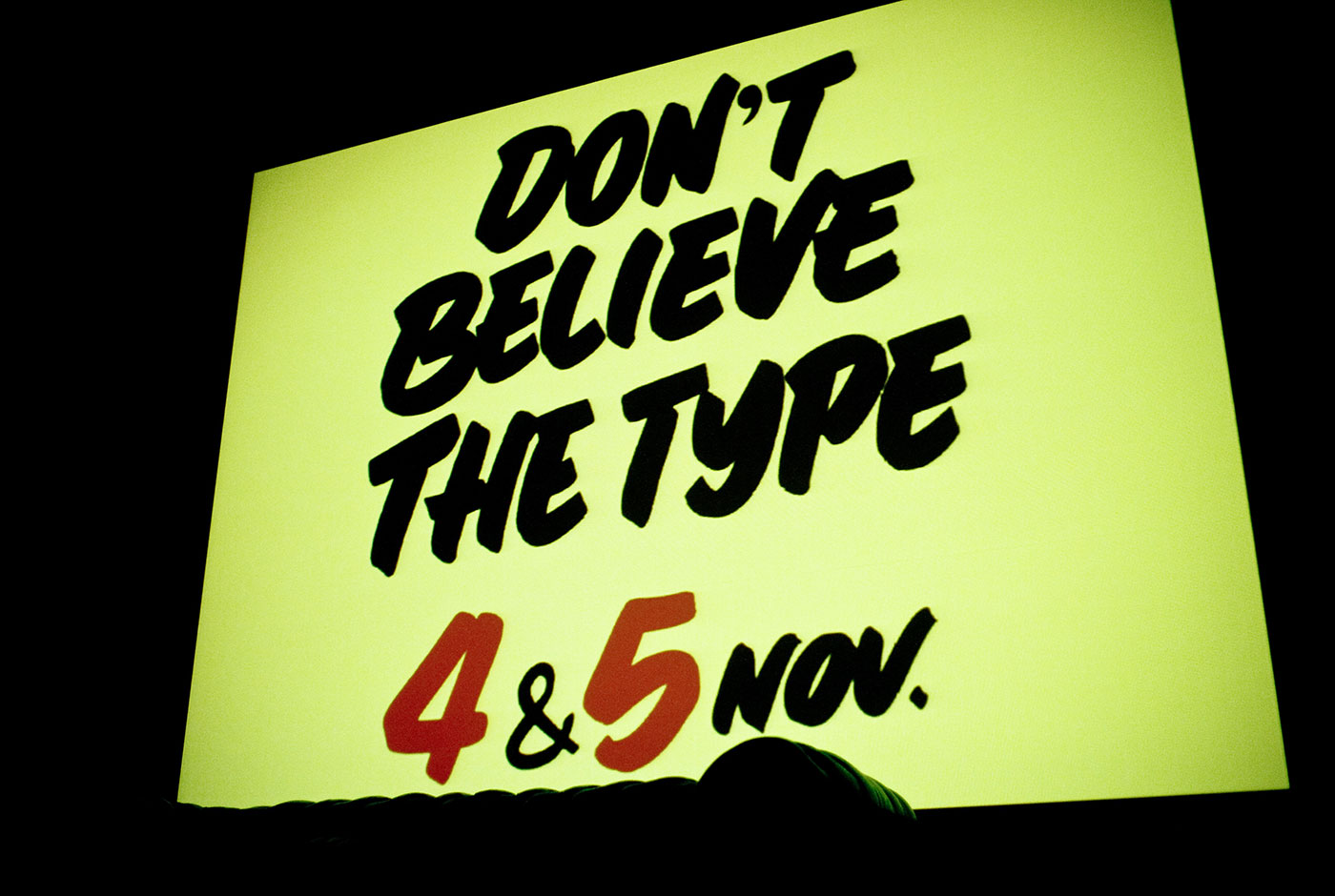Don't Believe the Type Festival